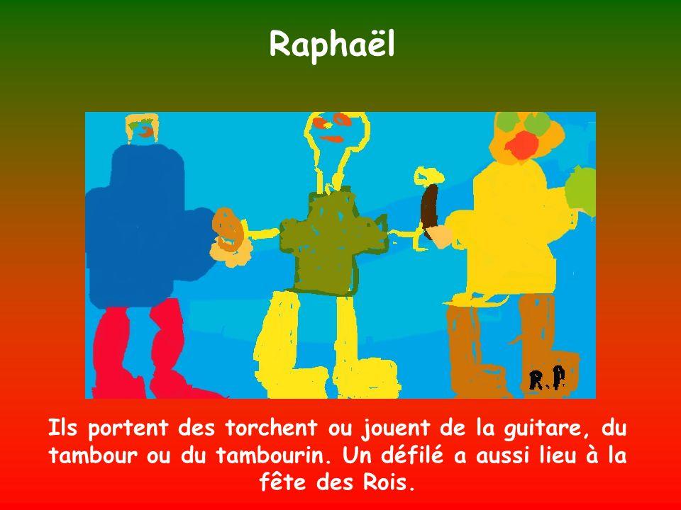 Raphaël Ils portent des torchent ou jouent de la guitare, du tambour ou du tambourin.