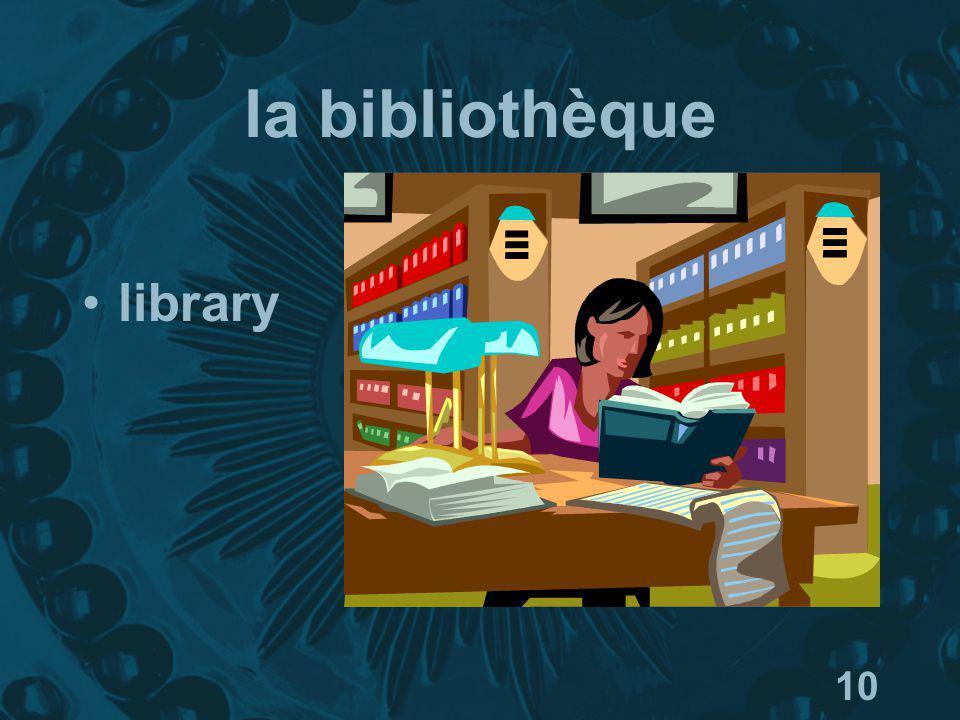 10 la bibliothèque library