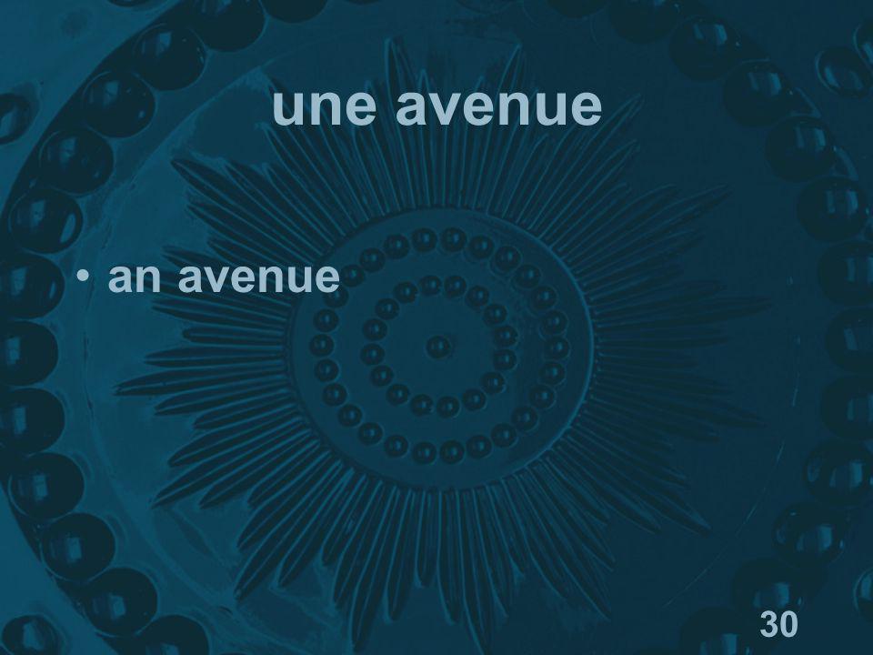 30 une avenue an avenue