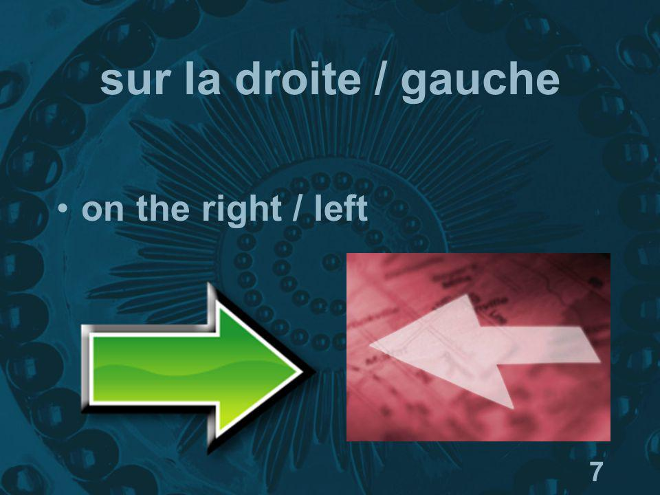7 sur la droite / gauche on the right / left