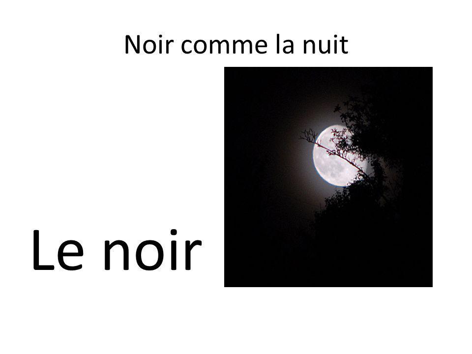 Noir comme la nuit Le noir
