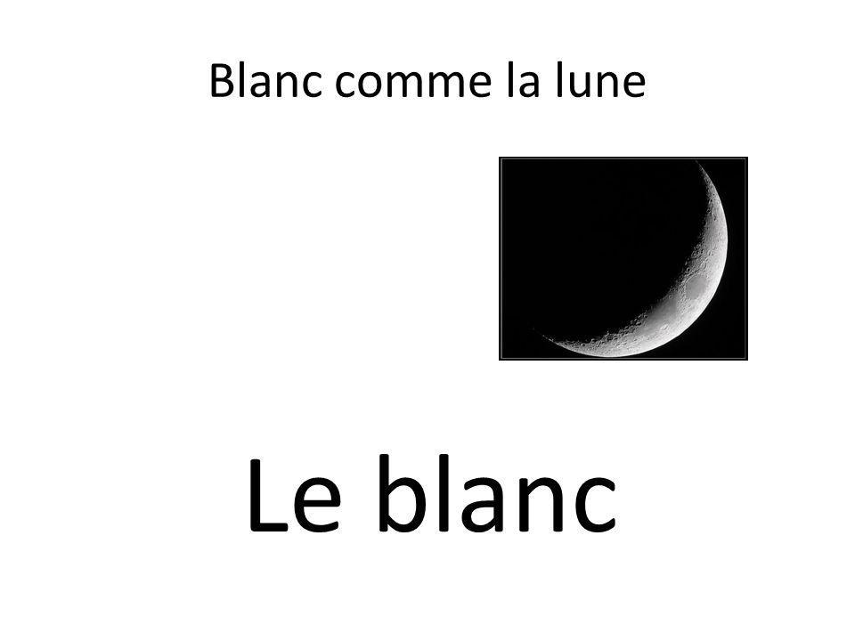 Blanc comme la lune Le blanc
