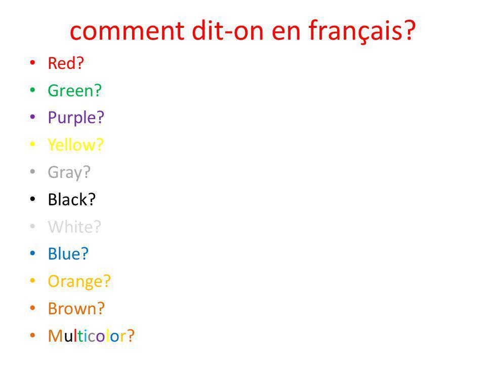 comment dit-on en français.Red. Green. Purple. Yellow.