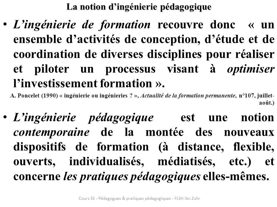 La notion dingénierie pédagogique Lingénierie de formation recouvre donc « un ensemble dactivités de conception, détude et de coordination de diverses