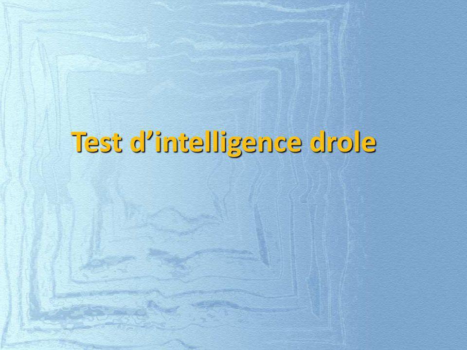 Test dintelligence drole
