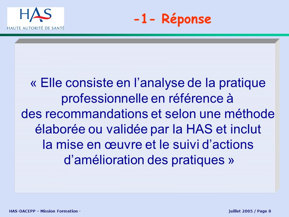 HAS-DACEPP – Mission Formation - juillet 2005 / Page 9 -1- Réponse EPP NORMATIVE FORMATIVE