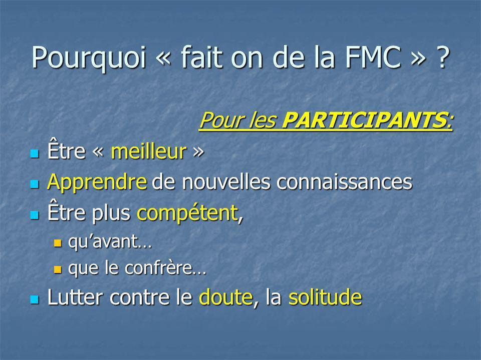 EQUINOXE - Marseille - juin 2006 L OBJECTIF FINAL ET ÉTHIQUE DE TOUTE ACTION DE FMC EST L AMÉLIORATION DE LA QUALITÉ DES SOINS