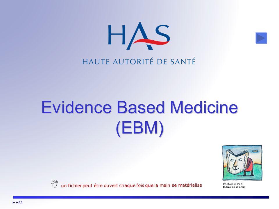 EBM Evidence Based Medicine (EBM) un fichier peut être ouvert chaque fois que la main se matérialise
