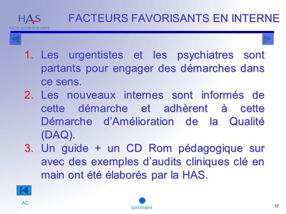 17 1.Les urgentistes et les psychiatres sont partants pour engager des démarches dans ce sens.