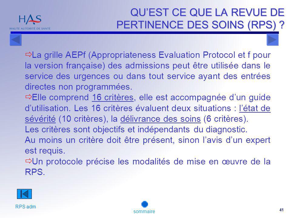 41 QUEST CE QUE LA REVUE DE PERTINENCE DES SOINS (RPS) .