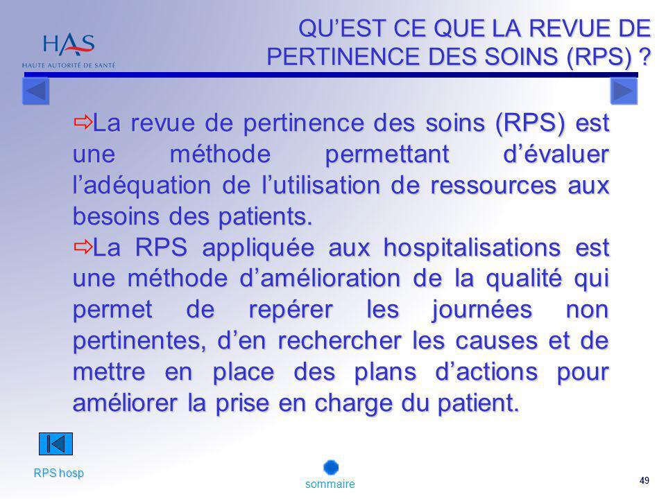 49 QUEST CE QUE LA REVUE DE PERTINENCE DES SOINS (RPS) .