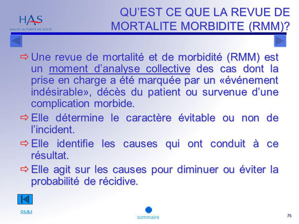 76 QUEST CE QUE LA REVUE DE MORTALITE MORBIDITE (RMM).