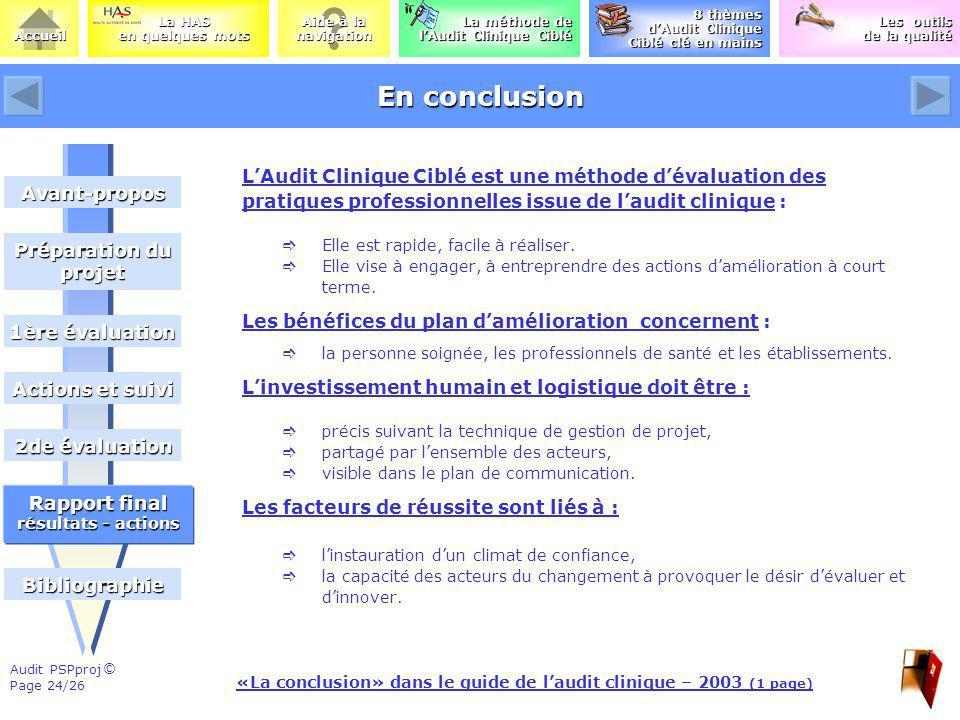 © Aide à la Aide à la navigation La méthode de lAudit Clinique Ciblé La méthode de lAudit Clinique Ciblé Les outils Les outils de la qualité de la qua