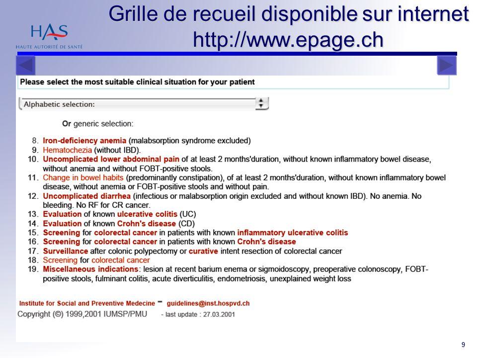 RPS Coloscopie 9 Grille de recueil disponible sur internet http://www.epage.ch