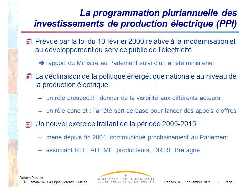 Débats Publics EPR Flamanville 3 & Ligne Cotentin - MaineRennes, le 16 novembre 2005 - Page 3 La programmation pluriannuelle des investissements de pr