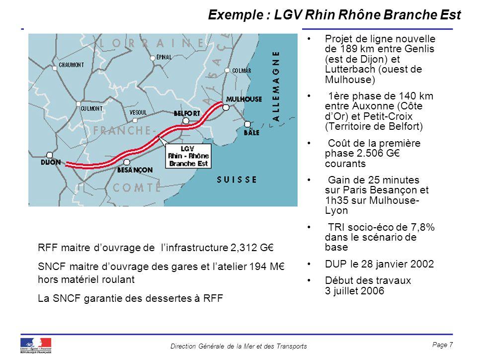 Direction Générale de la Mer et des Transports Page 7 Projet de ligne nouvelle de 189 km entre Genlis (est de Dijon) et Lutterbach (ouest de Mulhouse)