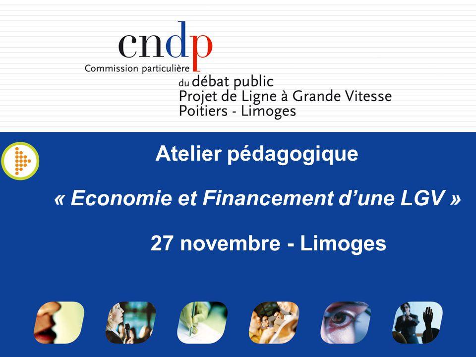 Atelier pédagogique « Economie et Financement dune LGV » 27 novembre - Limoges