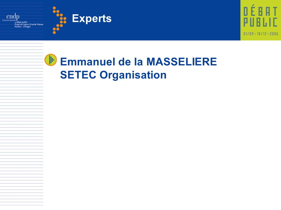 Experts Emmanuel de la MASSELIERE SETEC Organisation