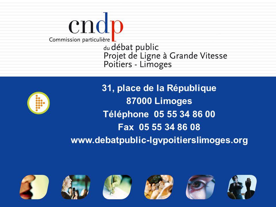 31, place de la République 87000 Limoges Téléphone 05 55 34 86 00 Fax 05 55 34 86 08 www.debatpublic-lgvpoitierslimoges.org