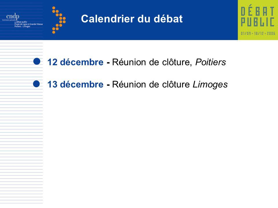 Calendrier du débat 12 décembre - Réunion de clôture, Poitiers 13 décembre - Réunion de clôture Limoges
