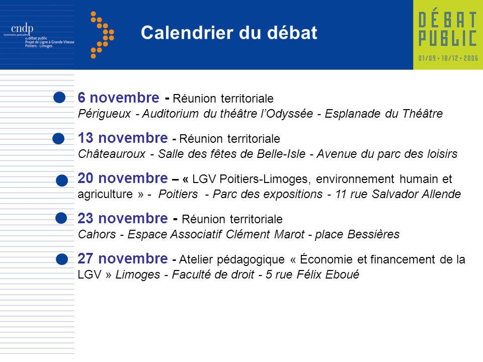 Calendrier du débat 6 novembre - Réunion territoriale Périgueux - Auditorium du théâtre lOdyssée - Esplanade du Théâtre 13 novembre - Réunion territor