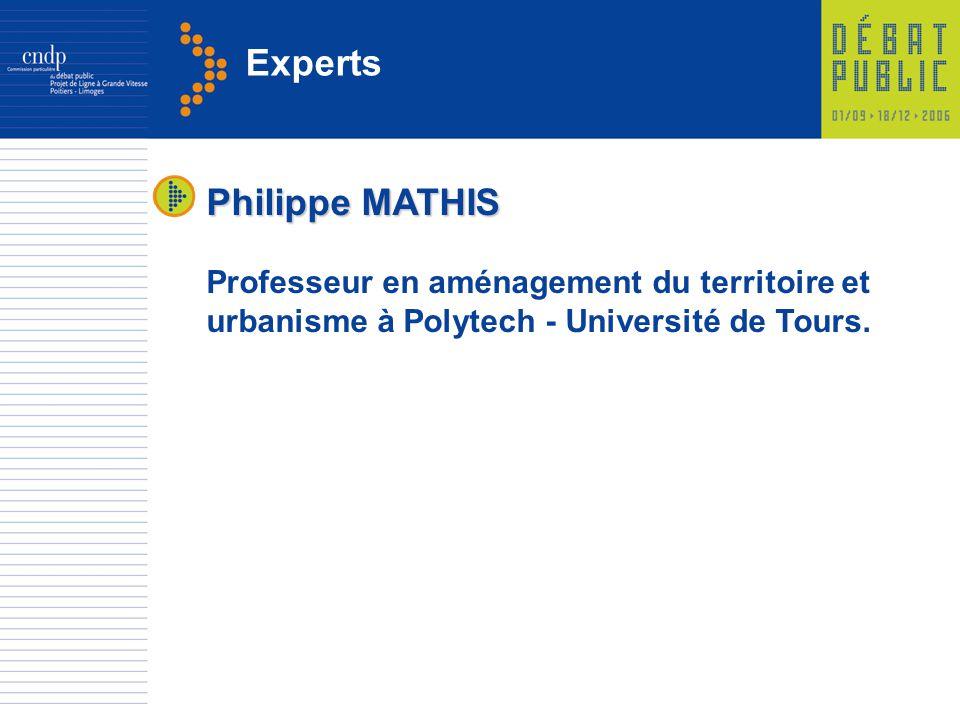 Experts Philippe MATHIS Professeur en aménagement du territoire et urbanisme à Polytech - Université de Tours.