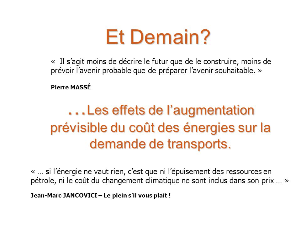 Effets de la crise énergétique Principales causes de la croissance de la demande de transport dans le passé : 1.laccroissement des revenus et la motorisation des ménages.