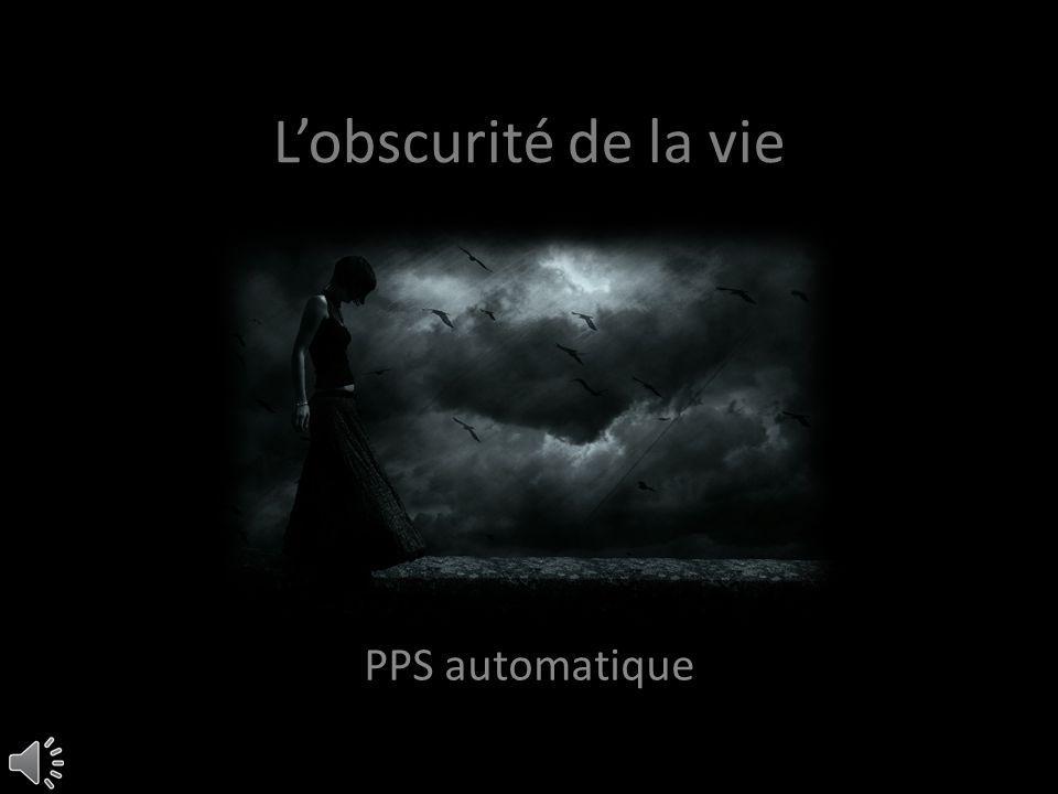 Lobscurité de la vie PPS automatique