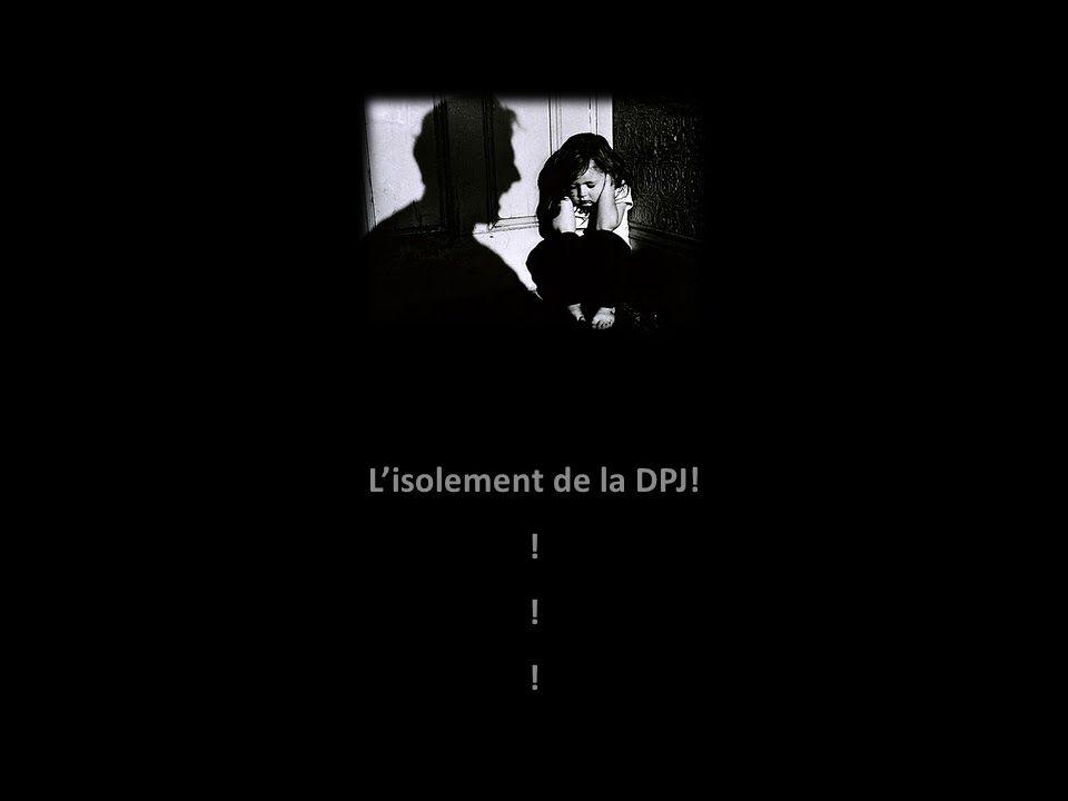 Pas la prison de la DPJ! !