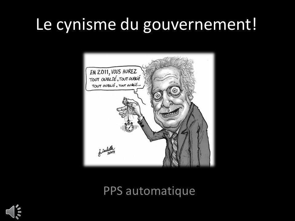 Le cynisme du gouvernement! PPS automatique