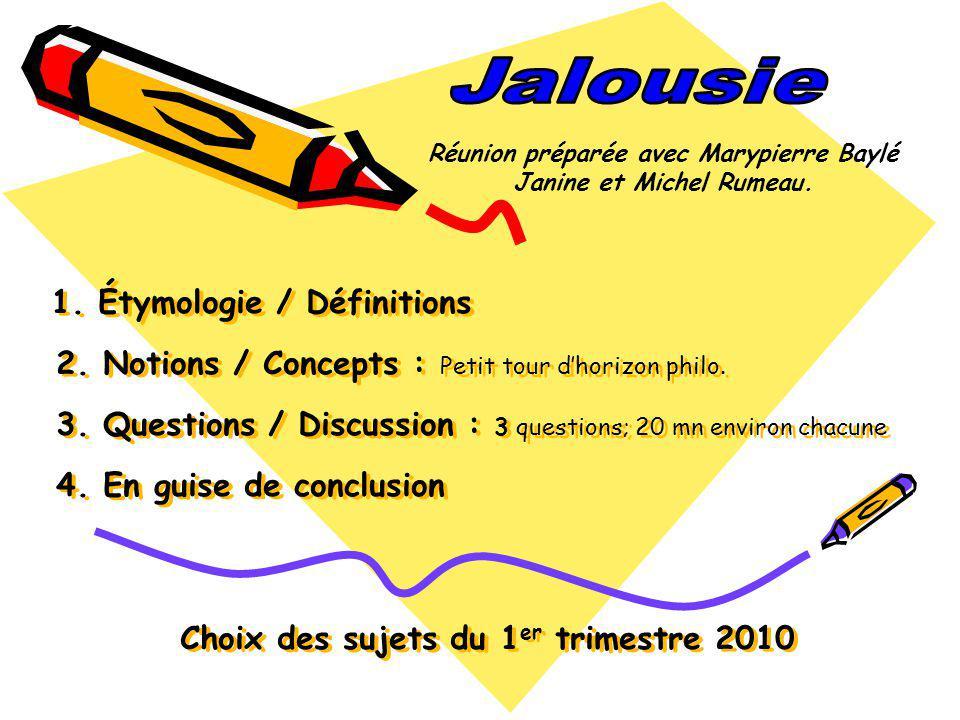 1.Étymologie / Définitions 2. Notions / Concepts : Petit tour dhorizon philo.