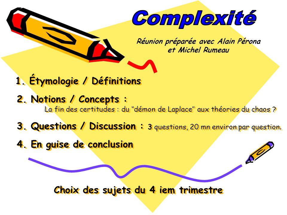 1.Étymologie / Définitions 2.