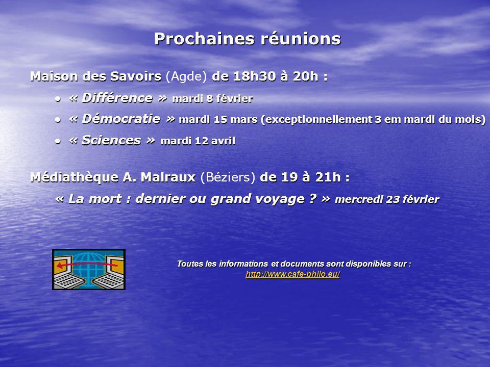 Maison des Savoirsde 18h30 à 20h : Maison des Savoirs (Agde) de 18h30 à 20h : « Différence » mardi 8 février « Différence » mardi 8 février « Démocratie » mardi 15 mars (exceptionnellement 3 em mardi du mois) « Démocratie » mardi 15 mars (exceptionnellement 3 em mardi du mois) « Sciences » mardi 12 avril « Sciences » mardi 12 avril Médiathèque A.
