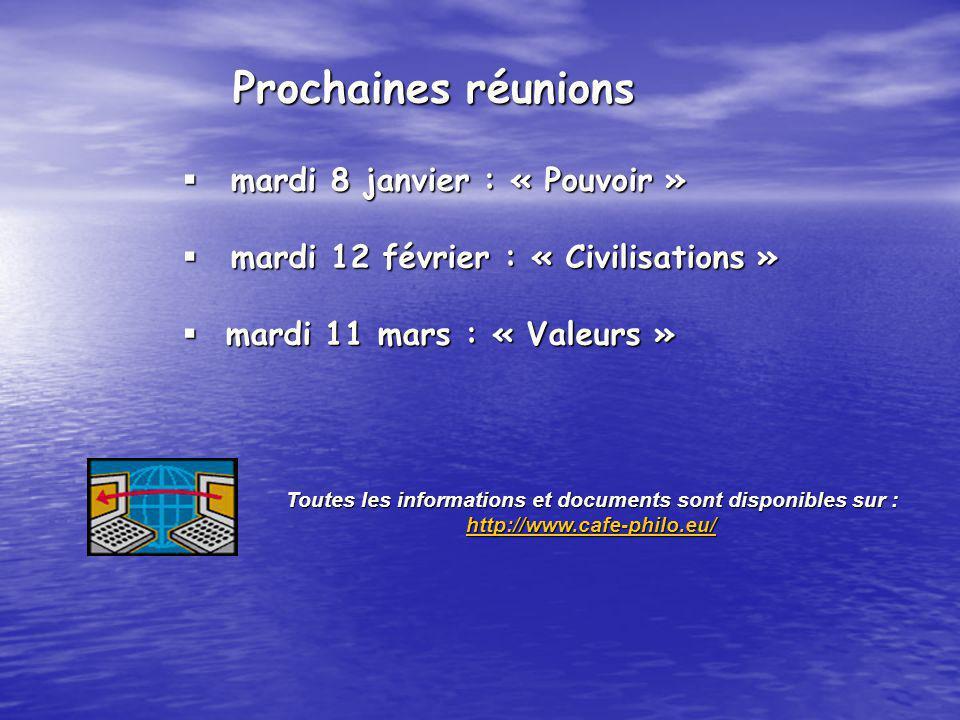 mardi 8 janvier : « Pouvoir » mardi 8 janvier : « Pouvoir » mardi 12 février : « Civilisations » mardi 12 février : « Civilisations » mardi 11 mars :