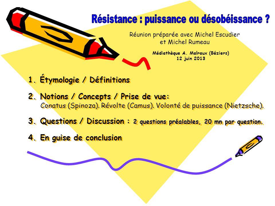 Étymologie et définitions Étymologie - Résistance vient du latin resistere, sarrêter, faire face, faire obstacle à.