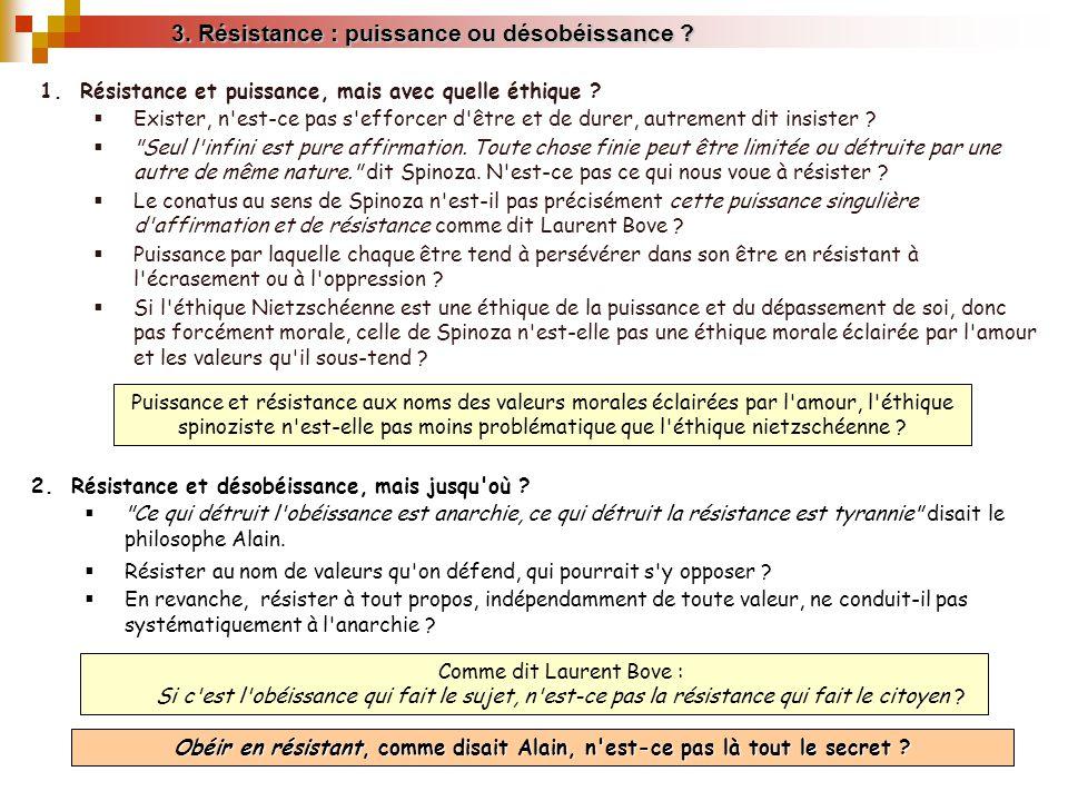 3. Résistance : puissance ou désobéissance ? 2.Résistance et désobéissance, mais jusqu'où ?