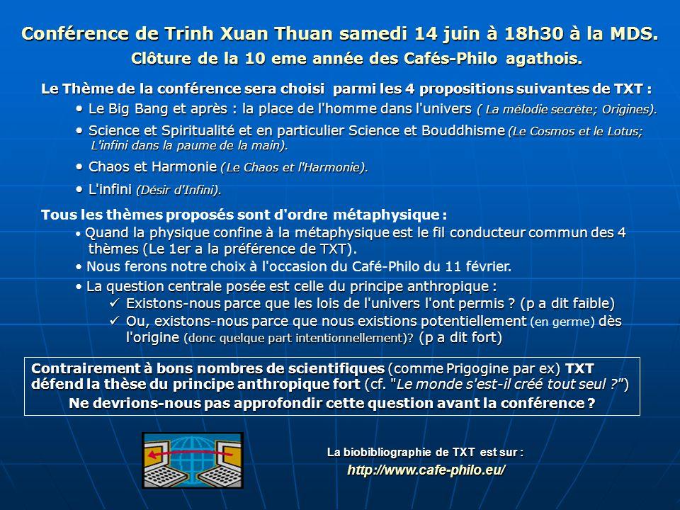 Conférence de Trinh Xuan Thuan samedi 14 juin à 18h30 à la MDS.