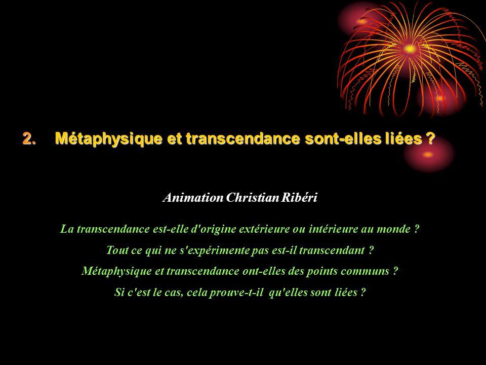 2.Métaphysique et transcendance sont-elles liées .