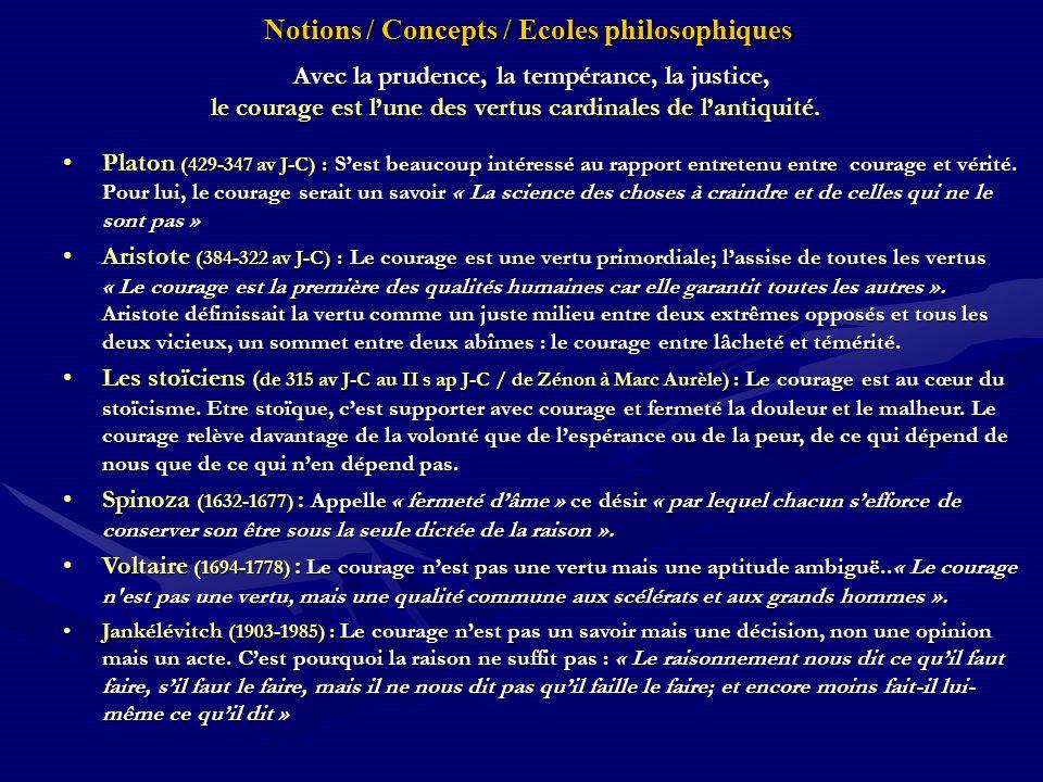 Notions / Concepts / Ecoles philosophiques Notions / Concepts / Ecoles philosophiques Avec la prudence, la tempérance, la justice, Avec la prudence, l