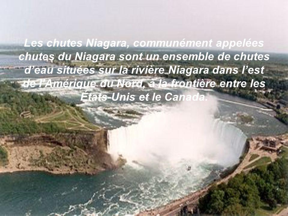 Les chutes Niagara, communément appelées chutes du Niagara sont un ensemble de chutes deau situées sur la rivière Niagara dans lest de lAmérique du Nord, à la frontière entre les États-Unis et le Canada.