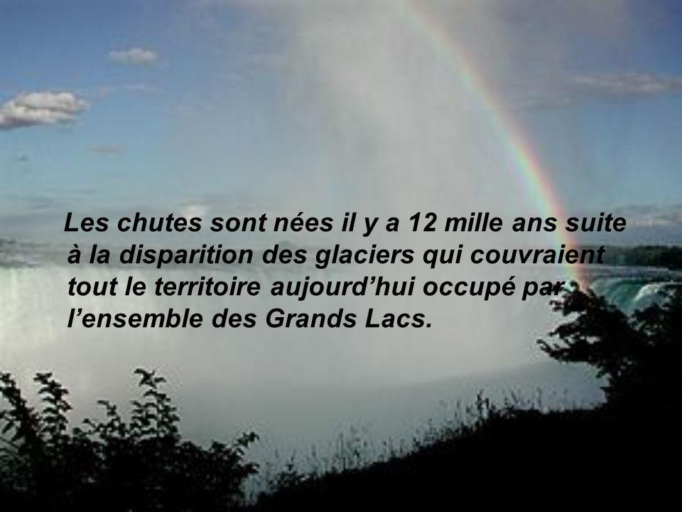 Les chutes sont nées il y a 12 mille ans suite à la disparition des glaciers qui couvraient tout le territoire aujourdhui occupé par lensemble des Grands Lacs.