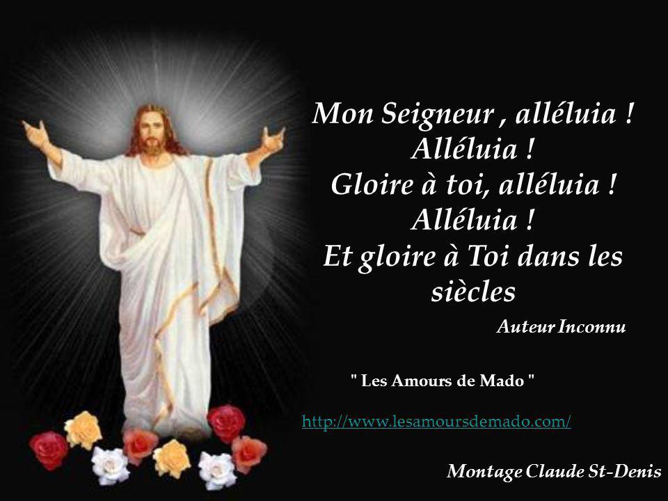 Seigneur, je toffre tous les anges qui te chantent Alléluia !