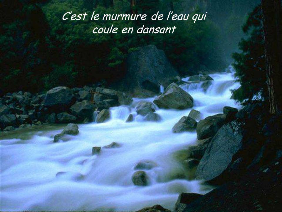 Ecoute le ruisseau la rivière le torrent