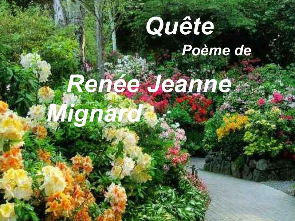 Quête Poème de Renée Jeanne Mignard
