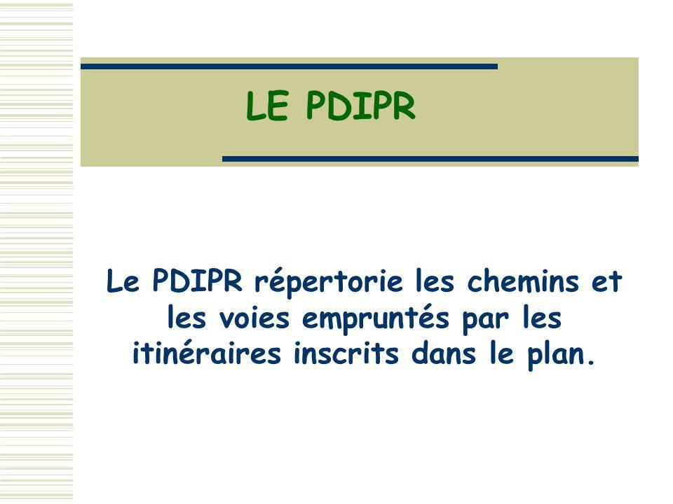 Le PDIPR répertorie les chemins et les voies empruntés par les itinéraires inscrits dans le plan.