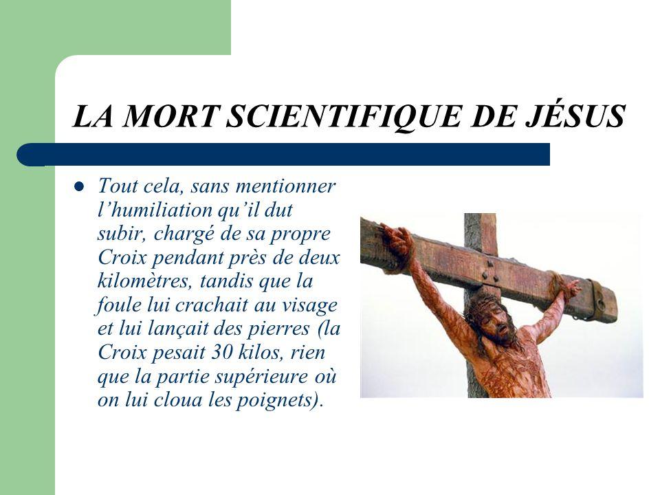 LA MORT SCIENTIFIQUE DE JÉSUS Jésus supporta cette situation pendant un peu plus de 3 heures. Oui, plus de 3 heures... Beaucoup de temps, nest-ce pas
