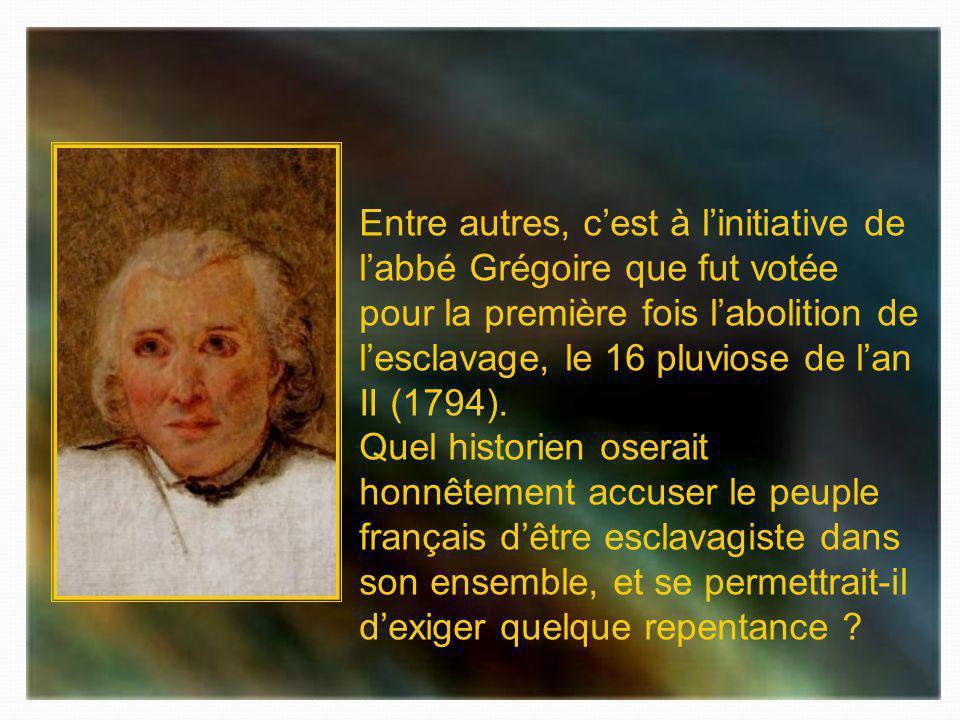 Condorcet, Montesquieu, Thomas Reynal, Viefville des Essarts et bien dautres intellectuels du XVIII ème siècle nont jamais cessé de condamner toutes l