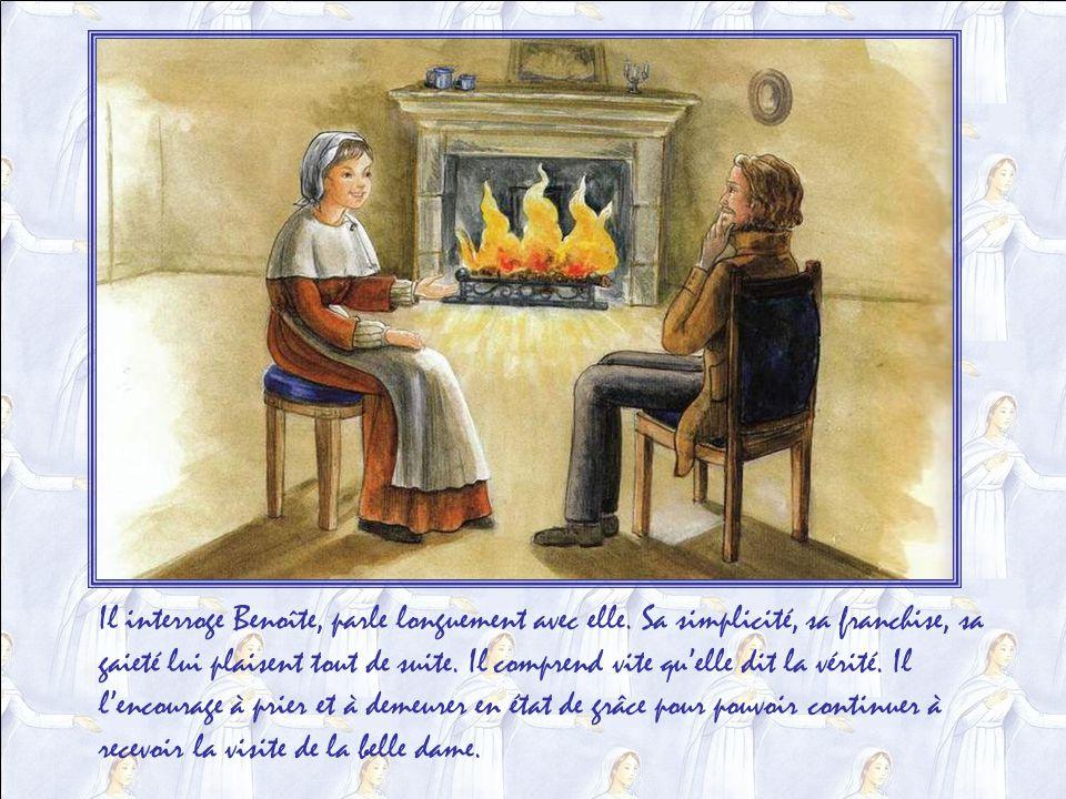 Il interroge Benoîte, parle longuement avec elle.