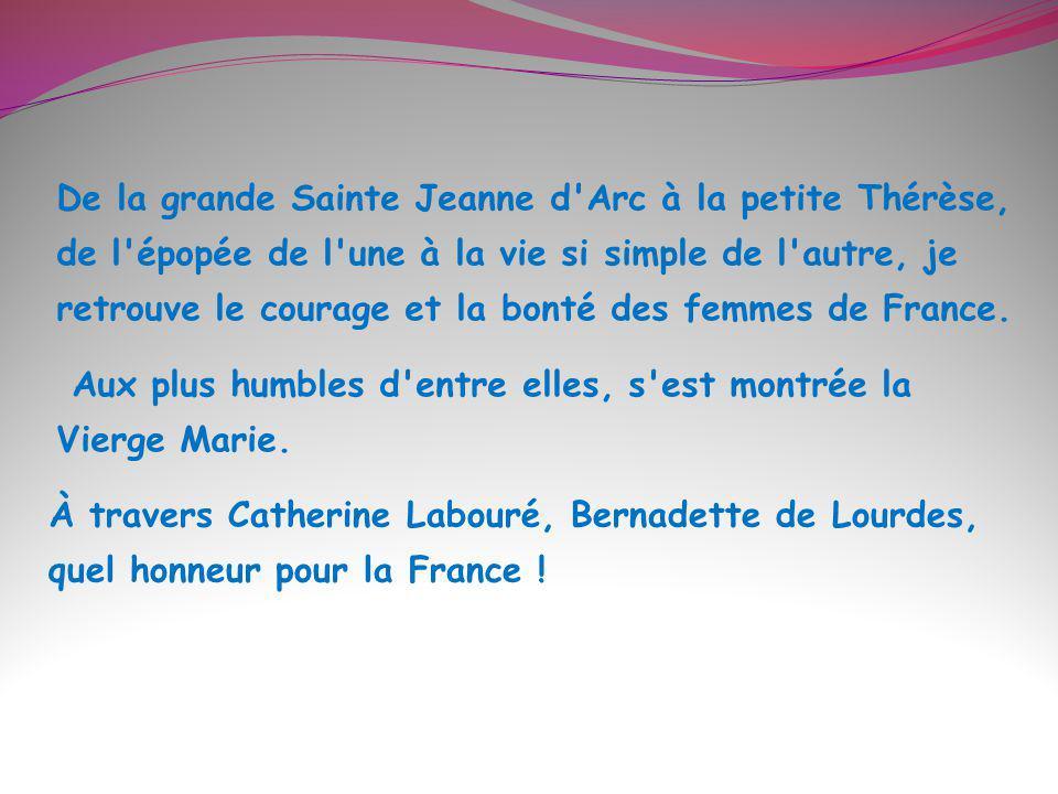 Et toi mon ami, qui es aussi comme moi une créature de Dieu, ne vois-tu pas qu ici, en France, tu es en terre chrétienne .