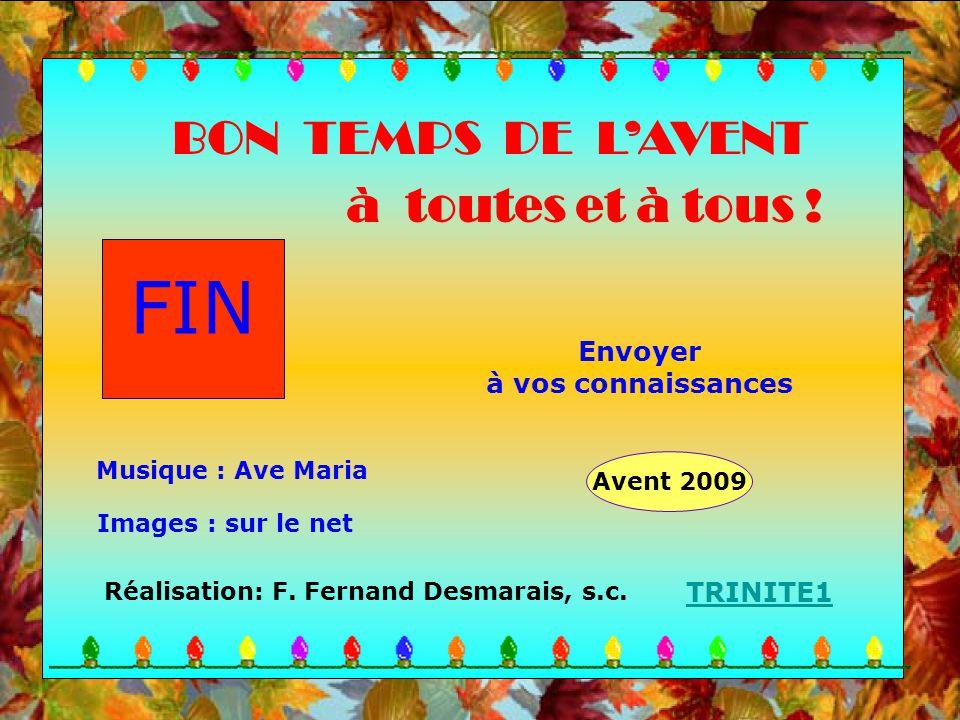 FIN Réalisation: F.Fernand Desmarais, s.c.